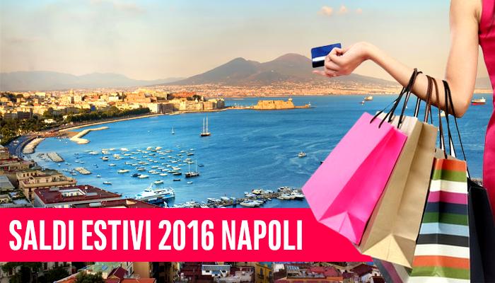 Saldi estivi 2016 a Napoli