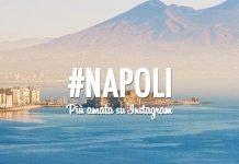 Napoli è la città d'Italia più amata su Instagram