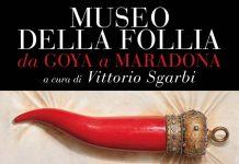 A Napoli il Museo della Follia - da Goya a Maradona, curato da Vittorio Sgarbi