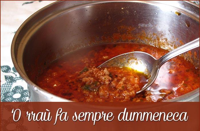"Poesie culinarie napoletane: ""'O Rraù fa sempe dummeneca"""