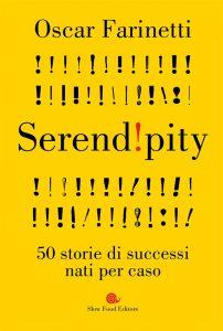 Serendipity libro di Oscar Farinetti