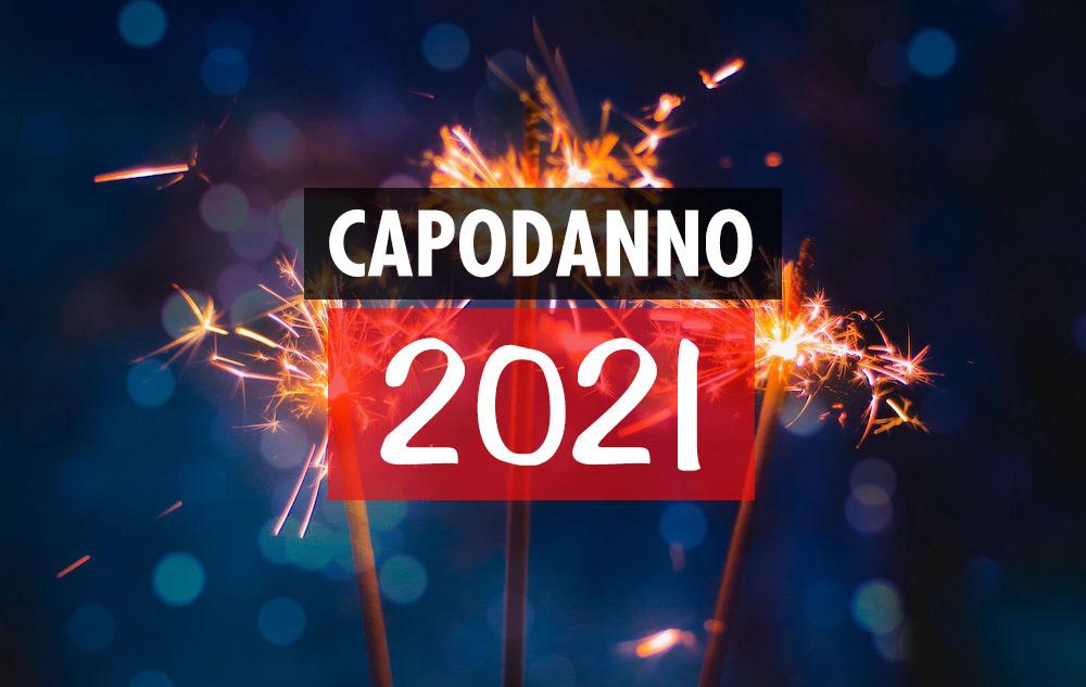 Capodanno 2021, Notte di San Silvestro: cosa si può fare